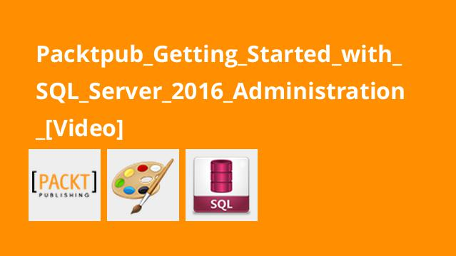 آموزش شروع کار با مدیریتSQL Server 2016